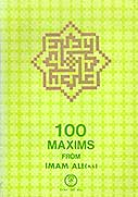 100 Maxims From Imam Ali a. s